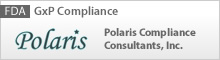 FDA | GxP Compliance | Polaris Compliance Consultants, Inc.